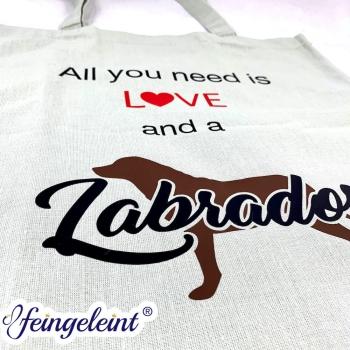 Schicke Baumwolltasche   Stoffbeutel   Tragetasche 'All you need is love and a Labrador'
